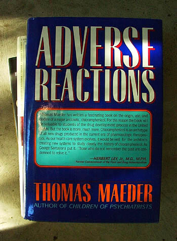 Adverse Reactions - a compelling history of Chloramphenicol - marketed as Chloromycetin